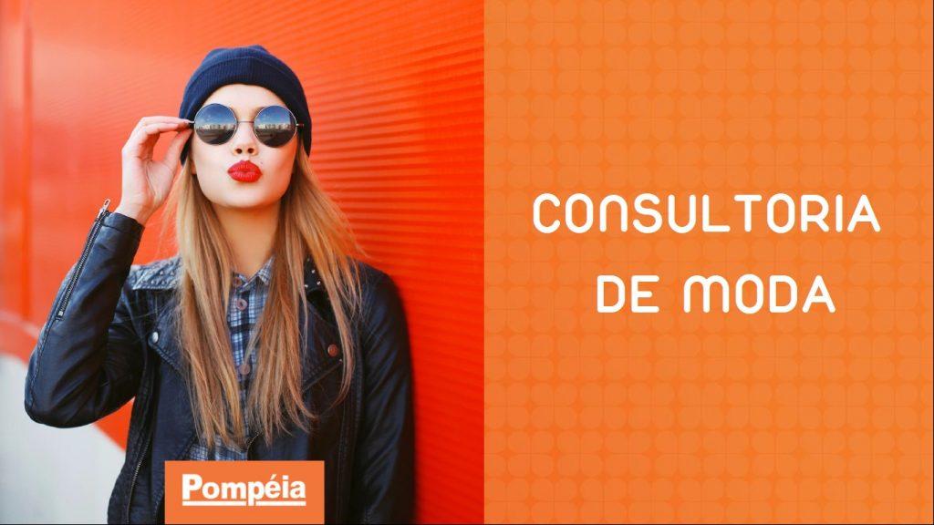 Consultoria de Moda - Lojas Pompéia