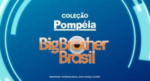 """o post é uma montagem com fundo azul. no centro temos """"coleção Pompéia"""" com o logo do Big Brother Brasil"""