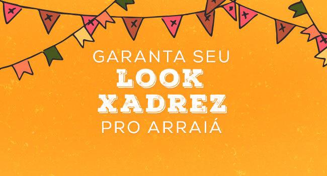 Garanta seu look fashion - Festa Junina Lojas Pompéia